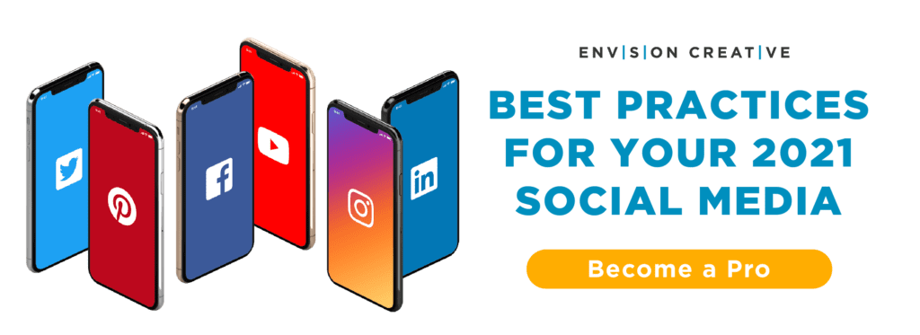Envision-Creative-2021-Social-Media-Best-Practices-Guide